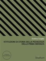 Istituzioni di storia della pedagogia della prima infanzia