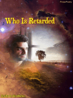 Who Is Retarded