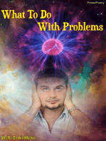 What To Do With Problems