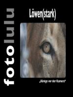 Löwen(stark)