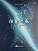 Ori Miradha (Verso l'Ignoto)