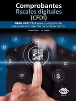 Comprobantes fiscales digitales (CFDI). Guía práctica para su expedición, cancelación y emisión de complementos 2019