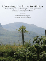 Crossing the Line in Africa: Reconsidering and Unlimiting the Limits of Borders within a Contemporary Value