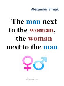 The Man Next to the Woman, the Woman Next to the Man