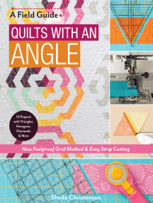 Quilts with an Angle: New Foolproof Grid Method & Easy Strip Cutting; 15 Projects with Triangles, Hexagons, Diamonds & More