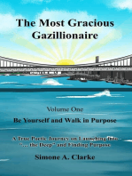 The Most Gracious Gazillionaire Volume 1
