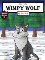 Diary of a Wimpy Wolf
