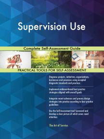 Supervision Use Complete Self-Assessment Guide