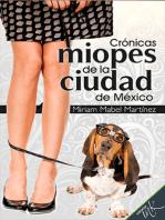 Crónicas miopes de la ciudad de México
