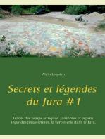 Secrets et légendes du Jura #1