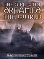 The Girl Who Dreamed The World