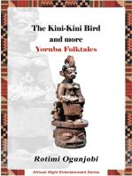 The Kini-kini Bird and More Yoruba Folktales