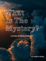 What Is the Mystery?