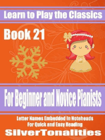 Learn to Play the Classics Book 21 - For Beginner and Novice Pianists Letter Names Embedded In Noteheads for Quick and Easy Reading