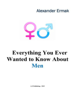 Everything You Ever Wanted to Know About Men