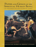 Paths and Goals of the Spiritual Human Being