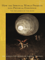 How the Spiritual World Projects into Physical Existence