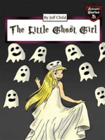 The Little Ghost Girl