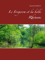 Le Forgeron et la belle Rhénane