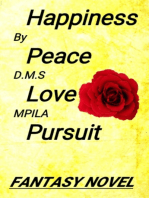 Happiness Peace Love Pursuit