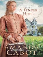 A Tender Hope (Cimarron Creek Trilogy Book #3)