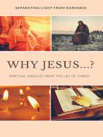 Why Jesus...?