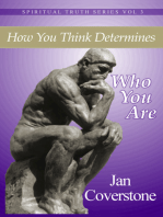 Spiritual Truth Series vol 3 How You Think Determines Who You Are