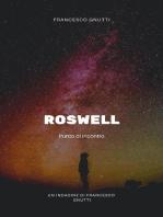 Roswell 1947:  l'anno del contatto