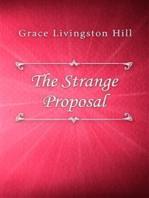 The Strange Proposal