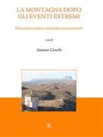 La montagna dopo gli eventi estremi: Declino o nuovi percorsi di sviluppo?