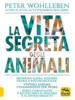 La vita segreta degli animali