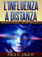 Influenza a distanza - Libro primo corso elementare