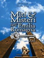 Miti & Misteri dell'Emilia Romagna