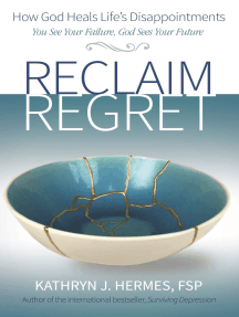 Reclaim Regret: How God Heals Life's Disappointments