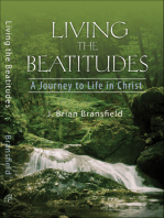 Living the Beatitudes: A Journey to Life in Christ