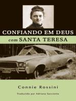 Confiando em Deus com Santa Teresa