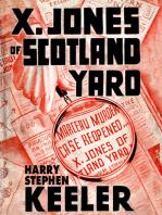 X. Jones—Of Scotland Yard