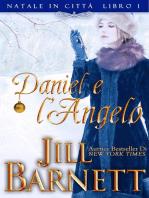 Daniel e l'Angelo (Natale in Città Book 1)