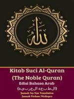 Kitab Suci Al-Quran (The Noble Quran) Edisi Bahasa Arab (الطبعة العربية)