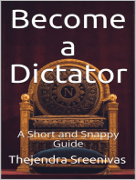 Becoming a Dictator