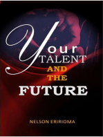 Your Talent And The Future