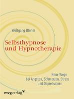 Selbsthypnose und Hypnotherapie