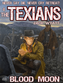 The Texians 4: Blood Moon