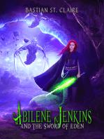 Abilene Jenkins and The Sword of Eden
