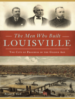 The Men Who Built Louisville