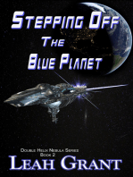 Stepping Off The Blue Planet