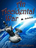 An Accidental War