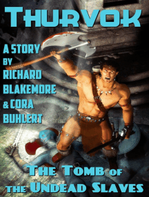 The Tomb of the Undead Slaves: Thurvok, #2