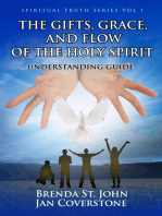 Spiritual Truth Series vol 1 The Gifts, Grace, and Flow of the Holy Spirit Understanding Guide