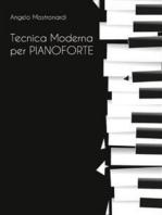 Tecnica Moderna per Pianoforte